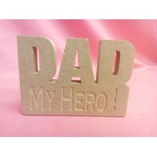 18mm MDF Dad Plaque My Hero